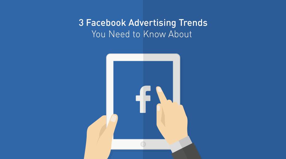 three-facebook-advertising-trends-2020